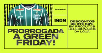 Green Friday prorrogada!